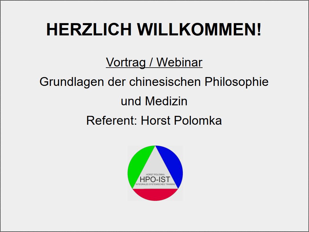 """Präsentation zum Webinar """"Grundlagen der chinesischen Philosophie und Medizin"""""""